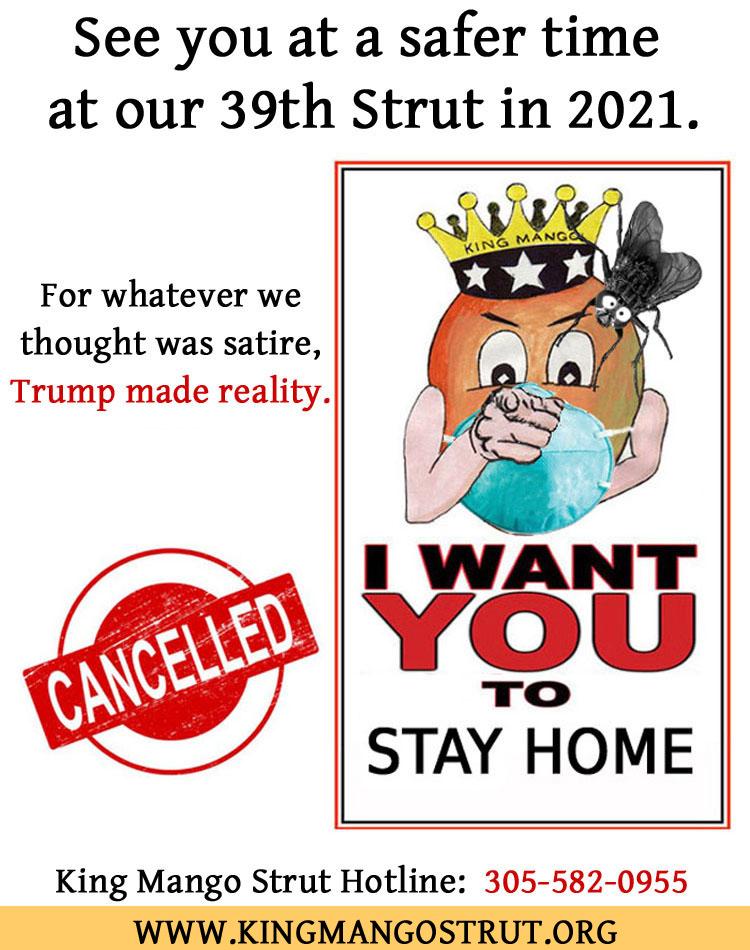 Stay Home 2020 King Mango Strut